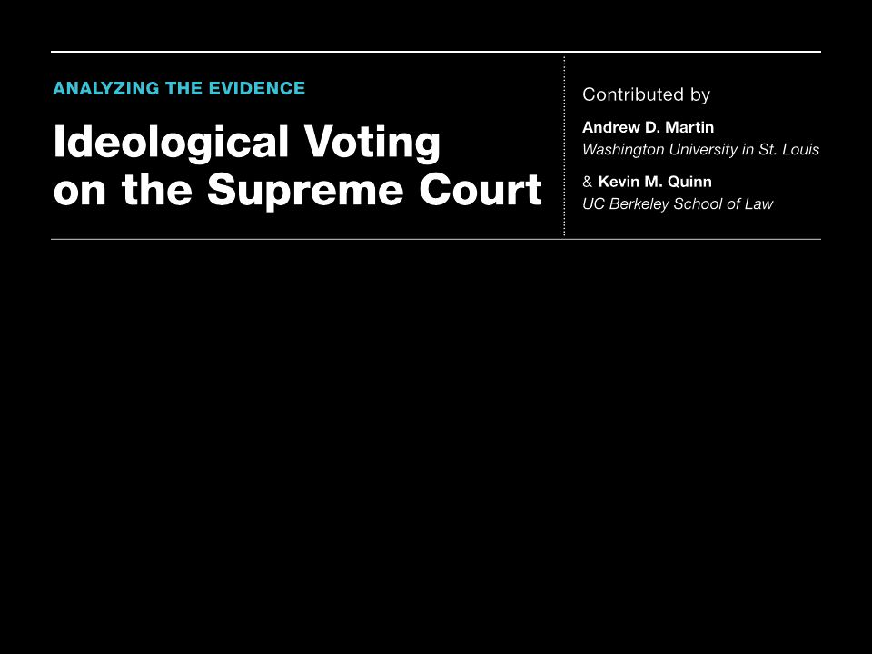 Do the political preferences of Supreme Court justices influence their behavior The starting point for the analysis of the behavior of Supreme Court justices is to look at their votes.[1] For non-unanimous cases, we can compute agreement scores—the fraction of cases in which a pair of justices vote the same way. We display these agreement scores for the Court's 2009 term in the first figure below. If you examine this figure, you will see that two groups of justices emerge. Within each group, the justices agree with one another a lot, around 70 percent of the time. Voting is more structured than we would expect by chance.